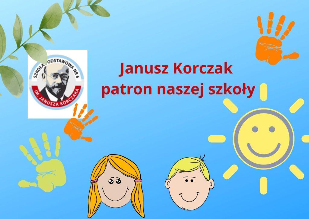 Janusz Korczak patron naszej szkoły